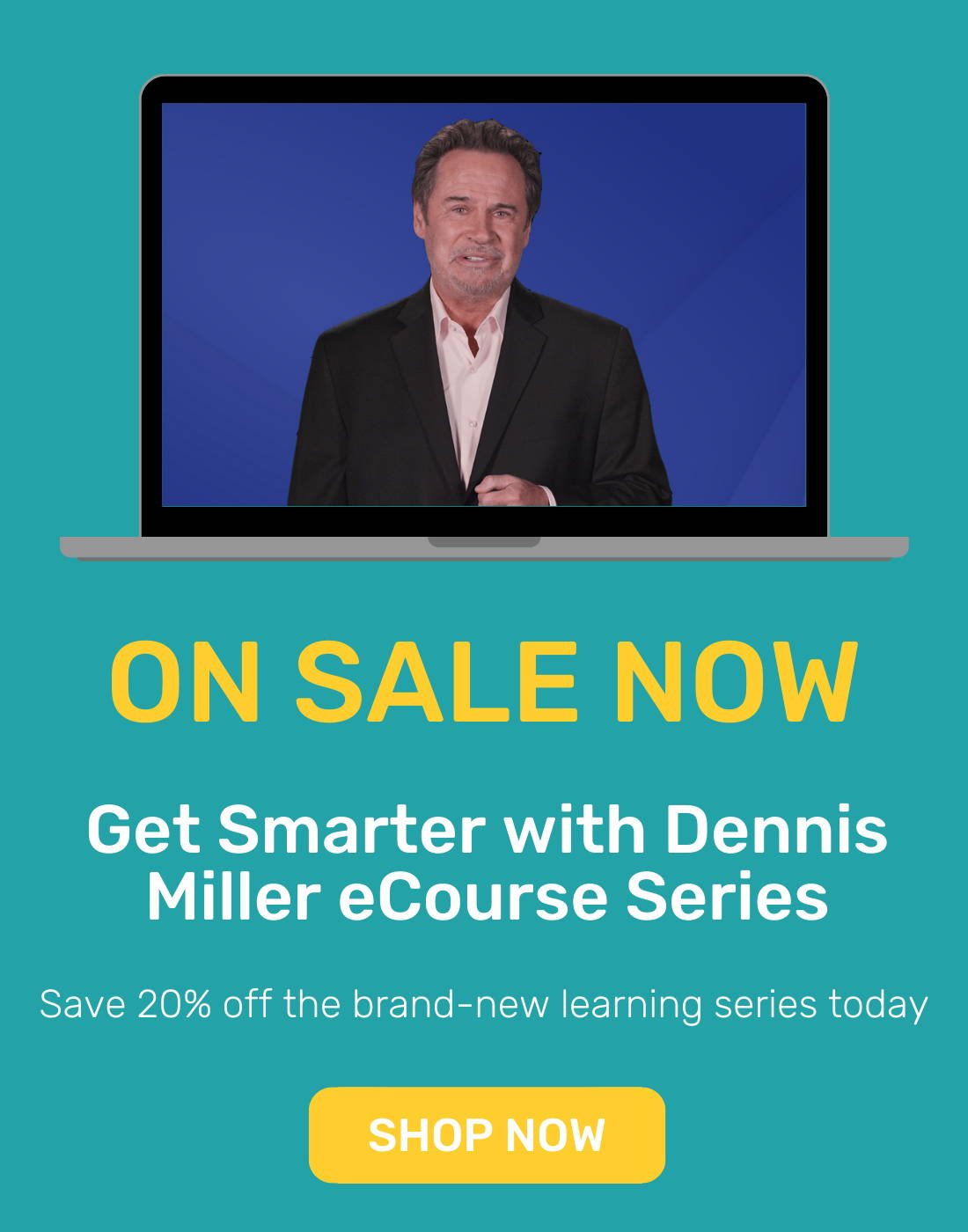 Get Smarter with Dennis Miller series now on sale