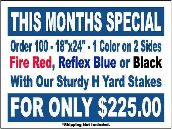 monthly yard sign special - A.G.E. Graphics