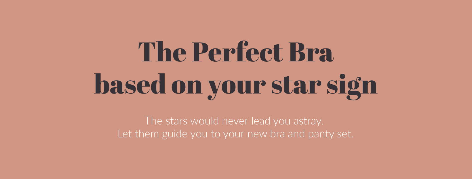 The Perfect Bra based on your Star Sign