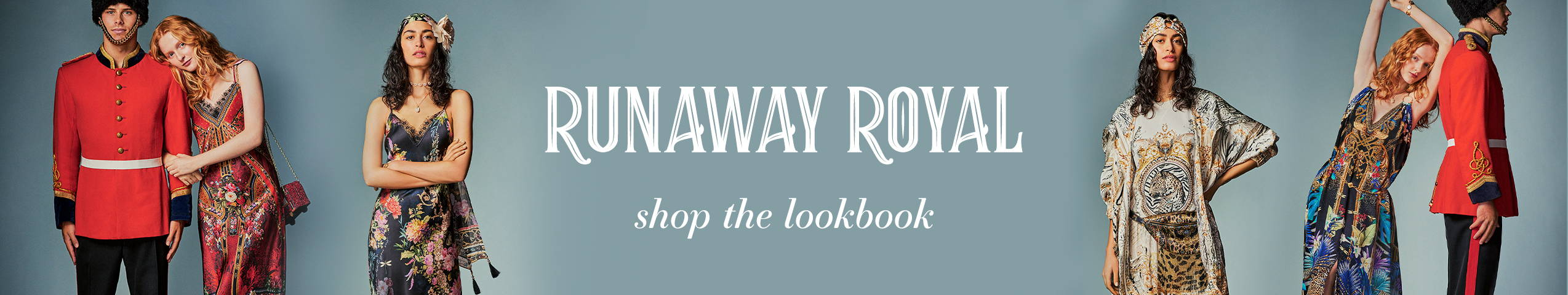 CAMILLA Runaway Royal Shop The Lookbook