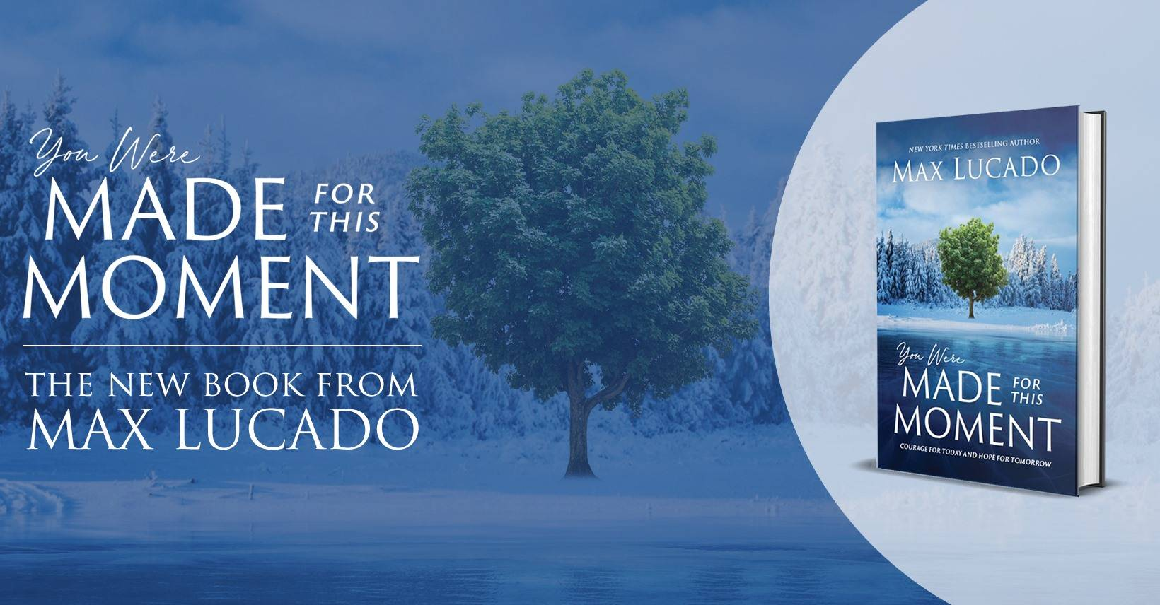 You Were Made for This Moment - The New Book from Max Lucado