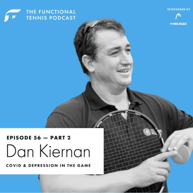 Dan Kiernan on the Functional Tennis Podcast