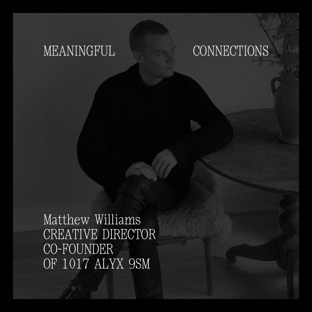 1017 ALYX 9SM - Meaningful Connections - Matthew Williams