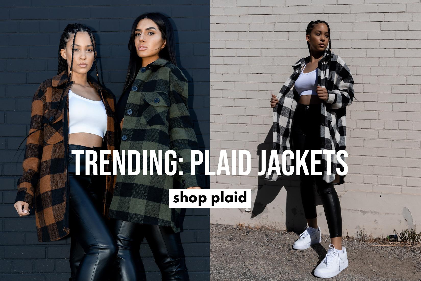 Shop our Plaid Jackets