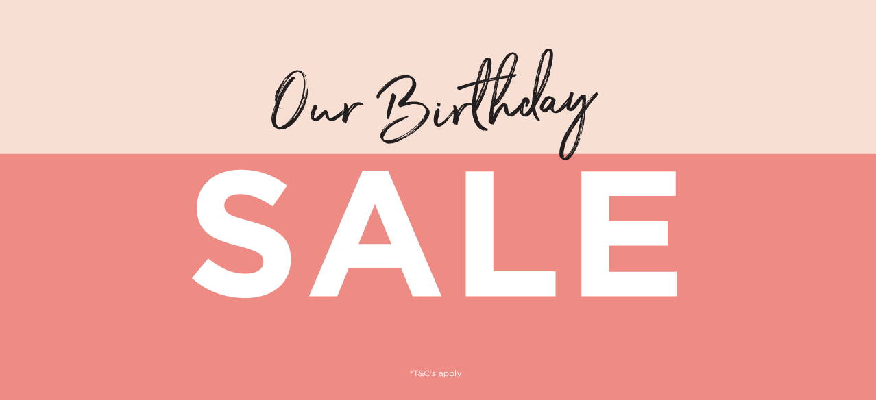 Our Birthday Sale