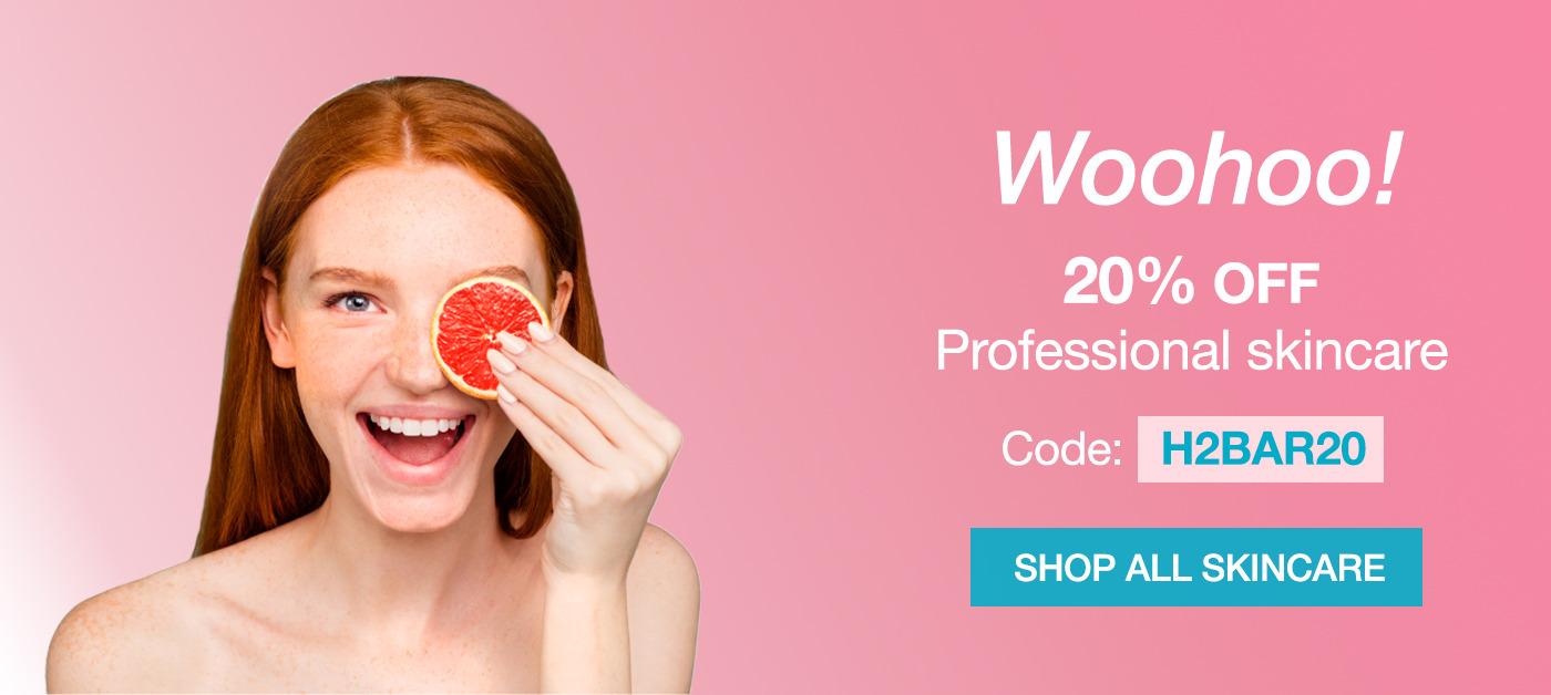 Woohoo! 20% OFF Professional Skincare
