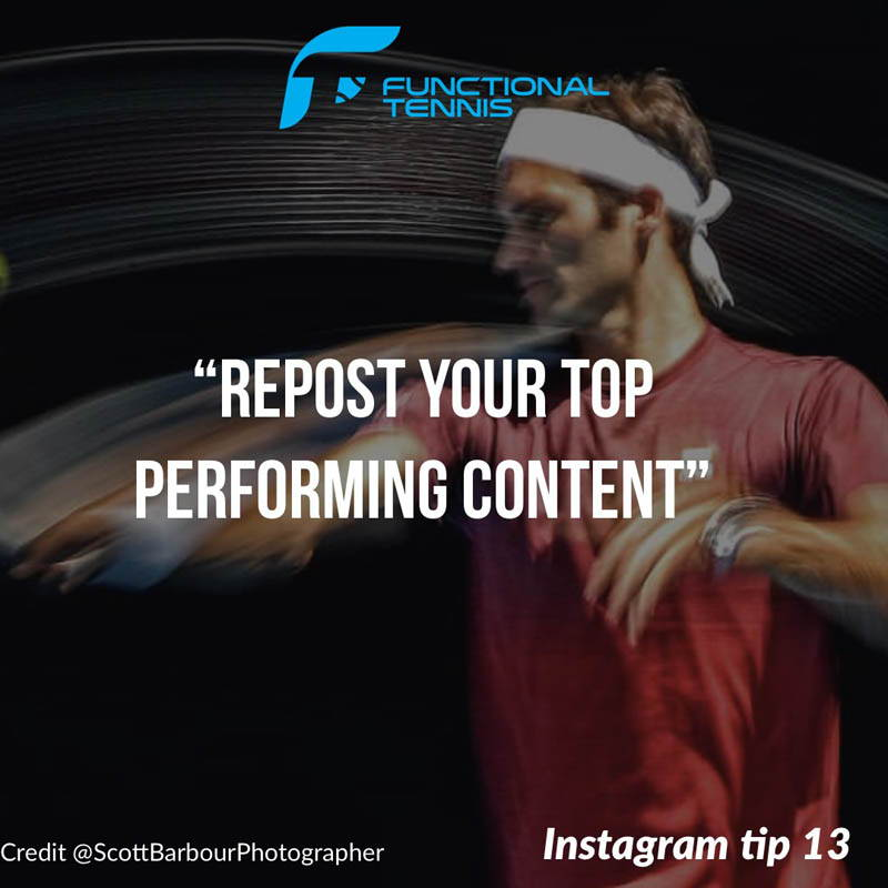 Functional Tennis Instagram growth tip 13 - repost your top performing content