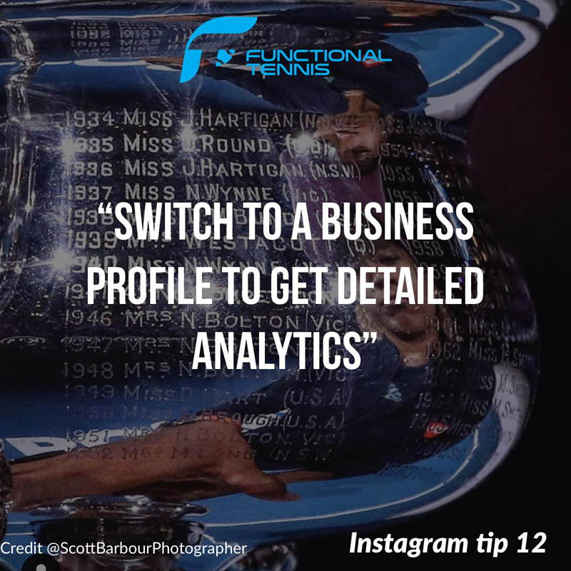 Functional Tennis Instagram growth tip 12 - Switch to a business account to get detailed analytics