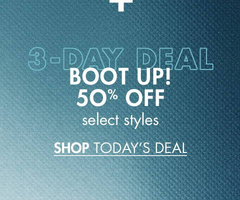 50% Off Select Boots