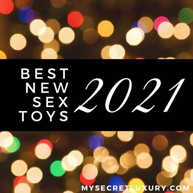 Best-New-Sex-Toys-2021