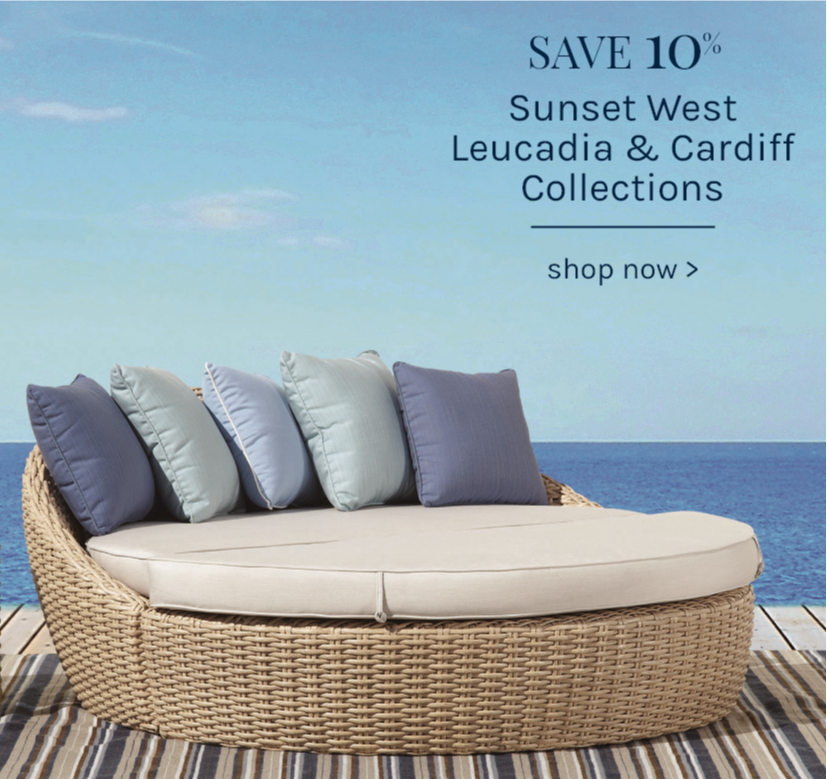 Save 10% Sunset West Leucadia & Cardiff Collections