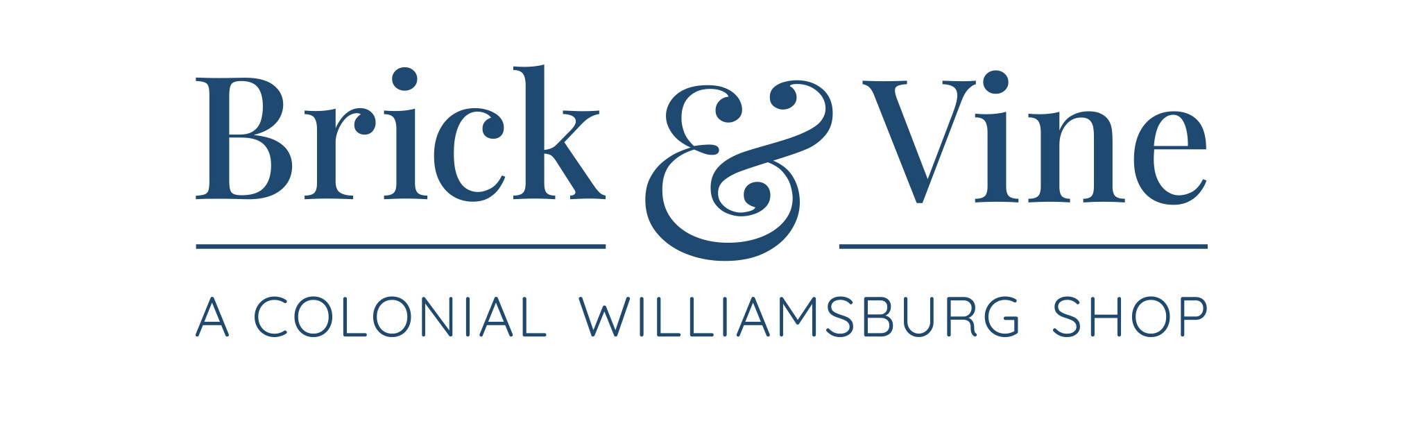 Brick & Vine: A Colonial Williamsburg Shop