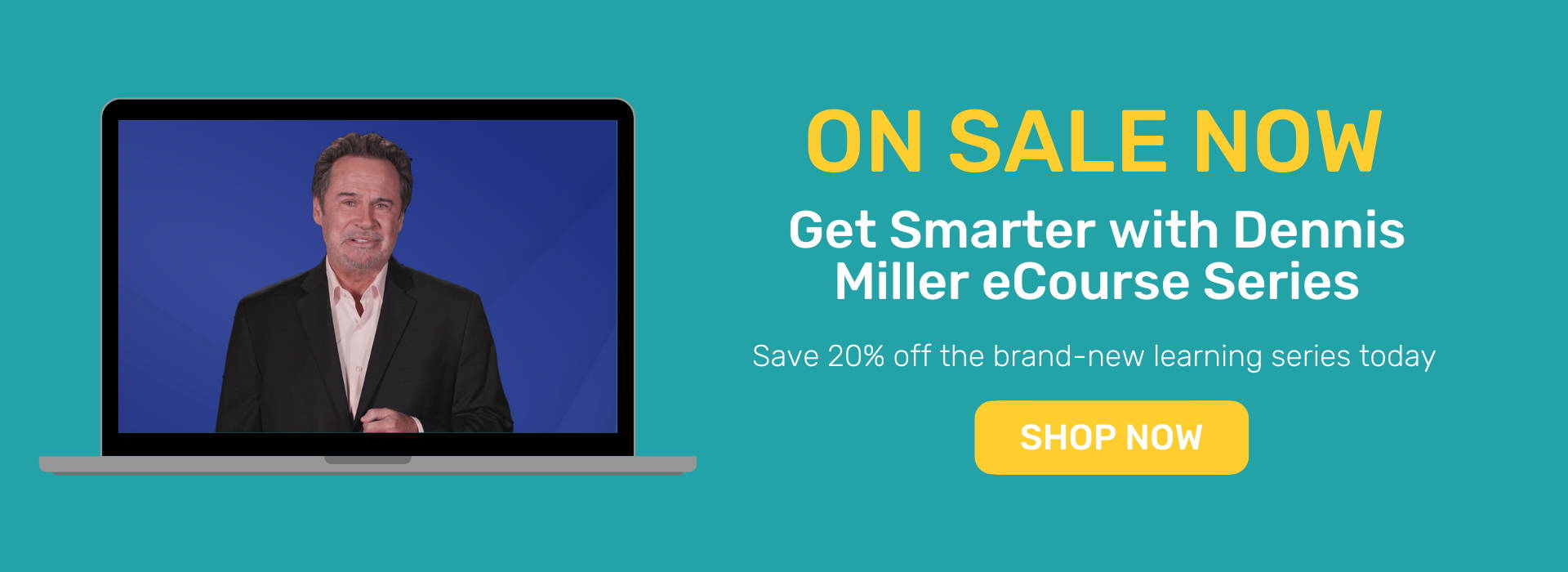 Get Smarter with Dennis Miller series now on sale
