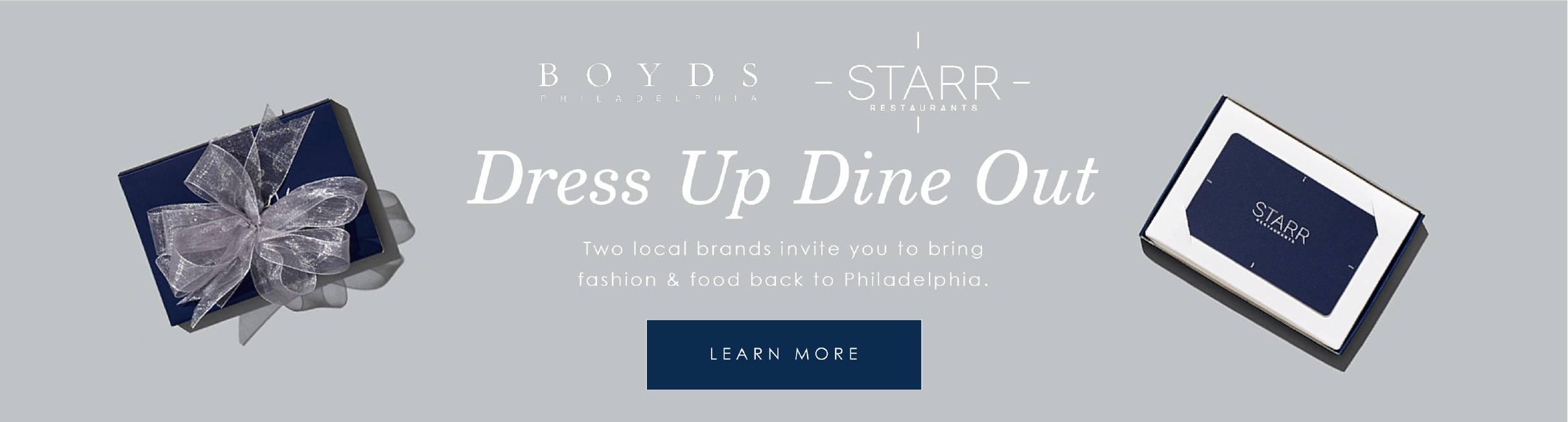 Boyds & Starr - Dress Up & Dine Out