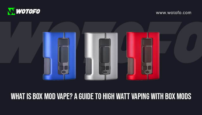 Best Box Mods 2021 What is a Box Mod Vape and How to Use it? An Ultimate Guide