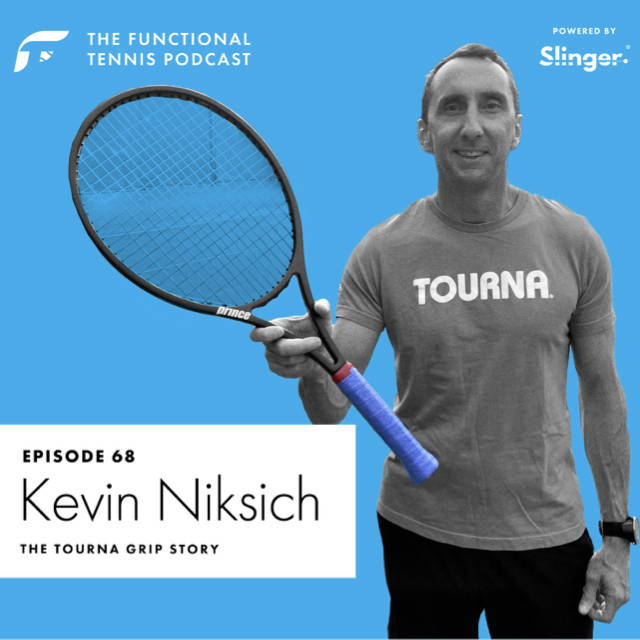 Kevin Niksich on the Functional Tennis Podcast