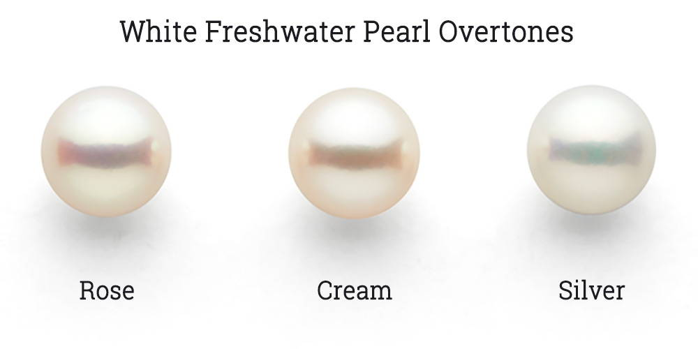 white Freshwater pearl overtones: rose, cream, silver