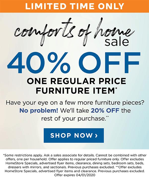 40% off one regular price furniture item*