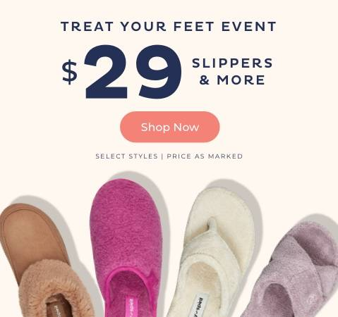 $29 Slippers & More