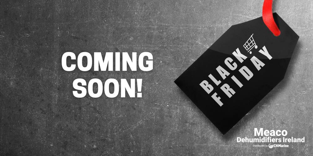 Black Friday Deals on Meaco Dehumidifiers Ireland