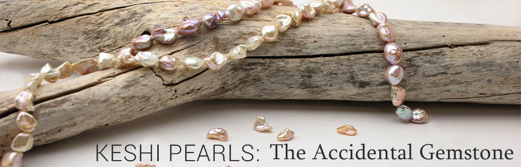 Keshi Pearls The Accidental Gemstone Page Banner
