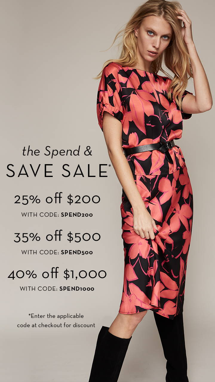 The spend and save sale starts now, shop new arrivals