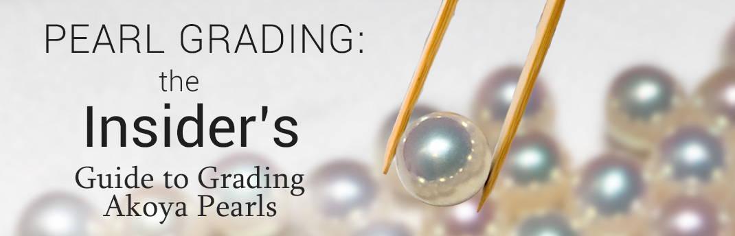 Akoya Pearl Grading Guide