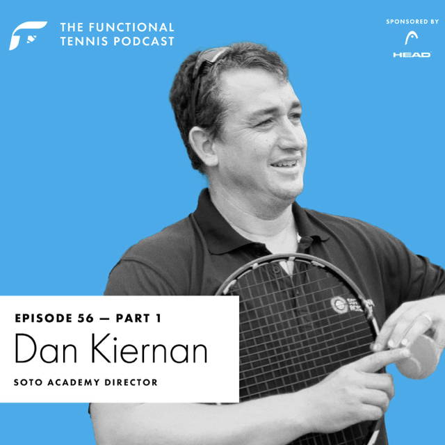 Dan Kiernan on the Functional Tennis Podcast