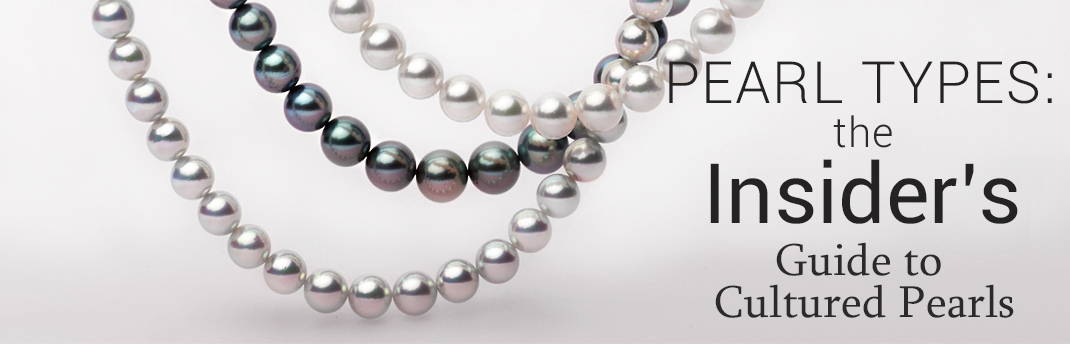 There are 5 Major Cultured Pearl Types