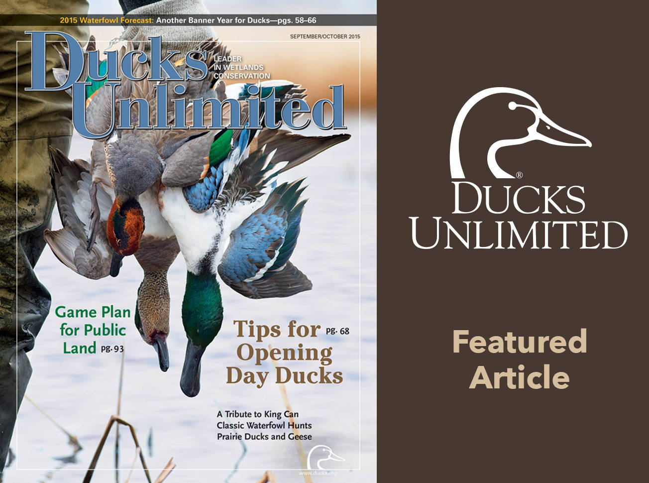 6e2e0e03500 In September 2015 - Ducks Unlimited Magazine feature article.