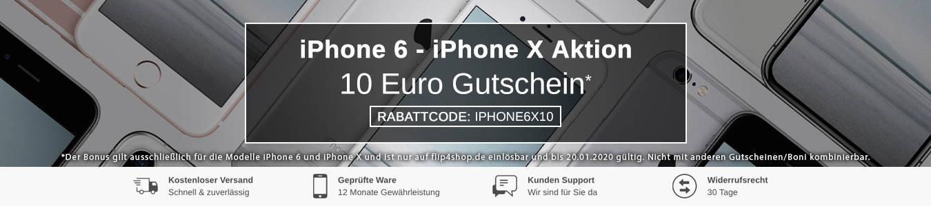Jetzt ein iPhone 6 oder iPhone X noch günstiger kaufen bei FLIP4SHOP