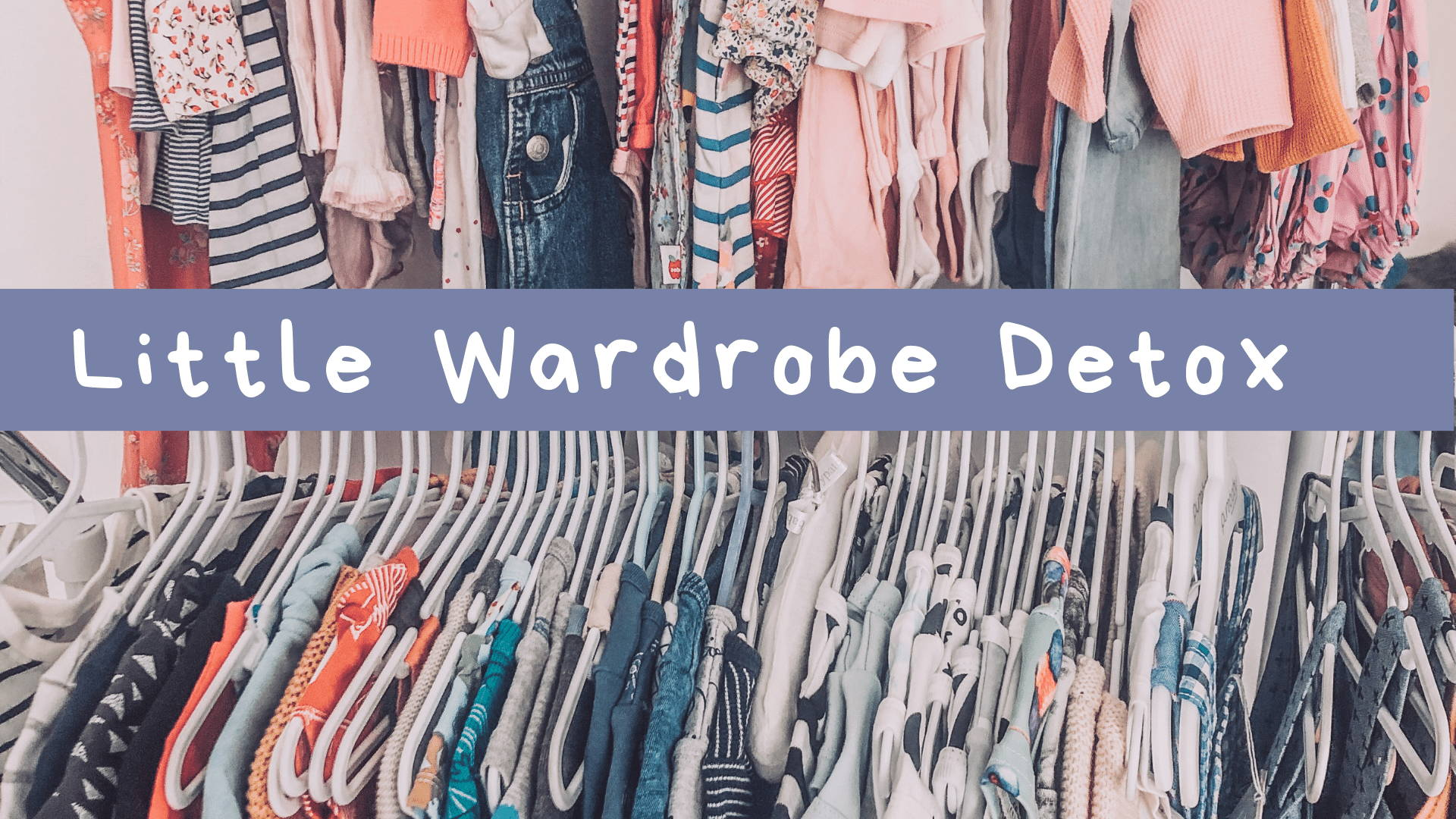 Toddles Little Wardrobe Baby Detox