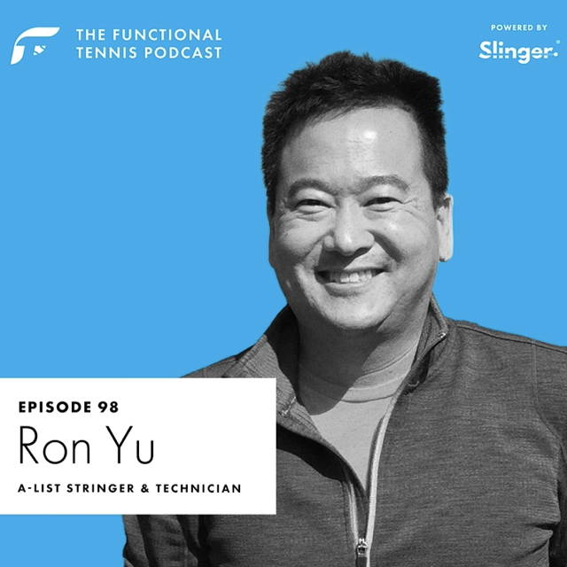 Ron Yu on the Functional Tennis Podcast