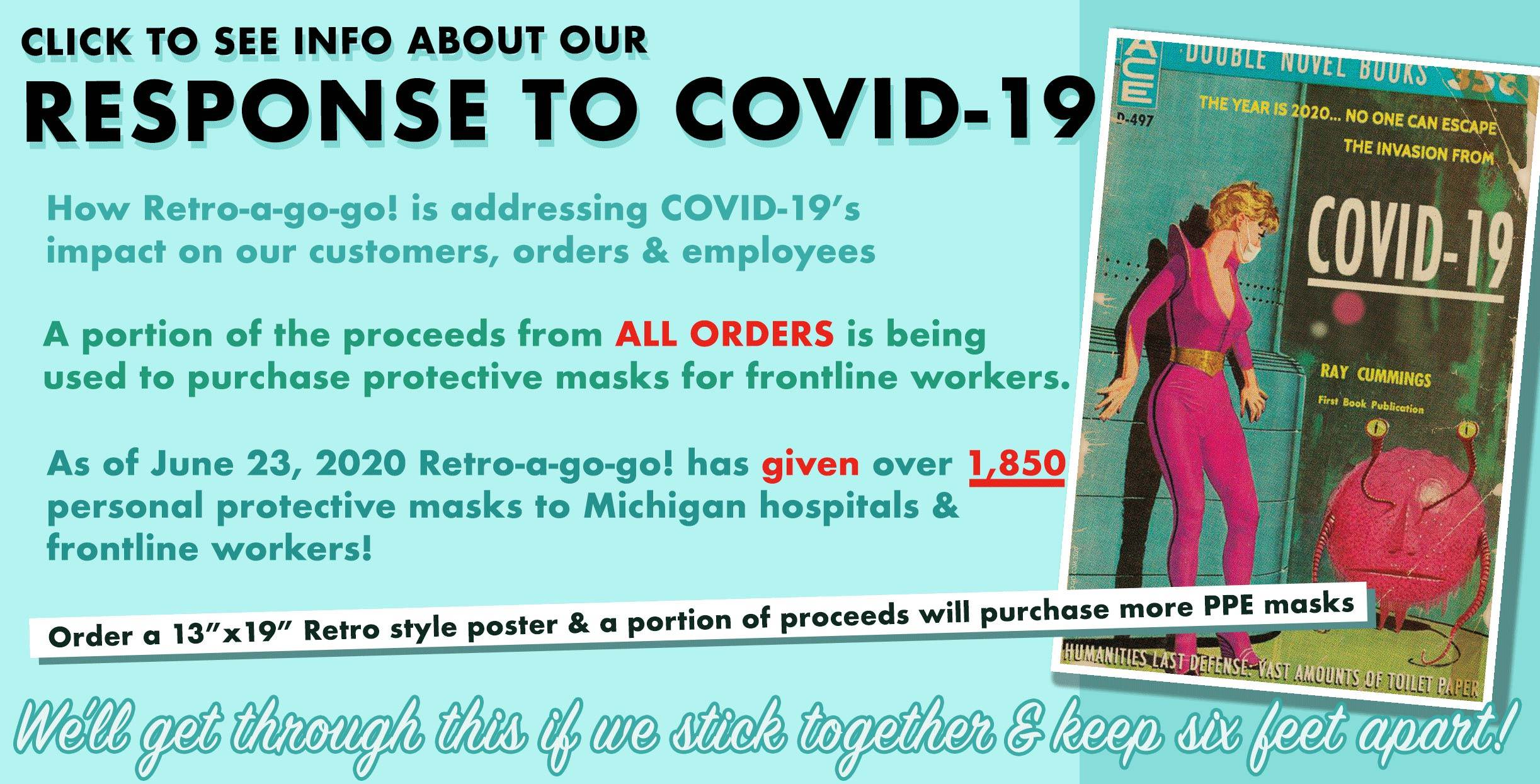 As of June 23, 2020 Retro-a-go-go! has donated over 1,850 personal protective masks to Michigan hospitals & frontline workers!