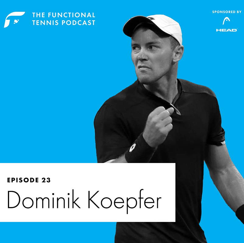 Dominik Koepfer on the Functional Tennis Podcast