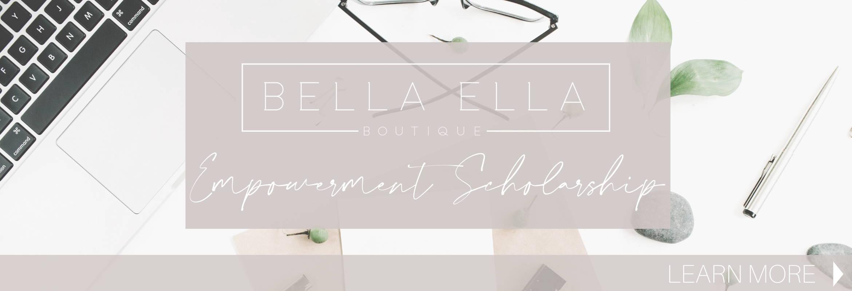Bella Ella 2020 Empowerment Scholarship