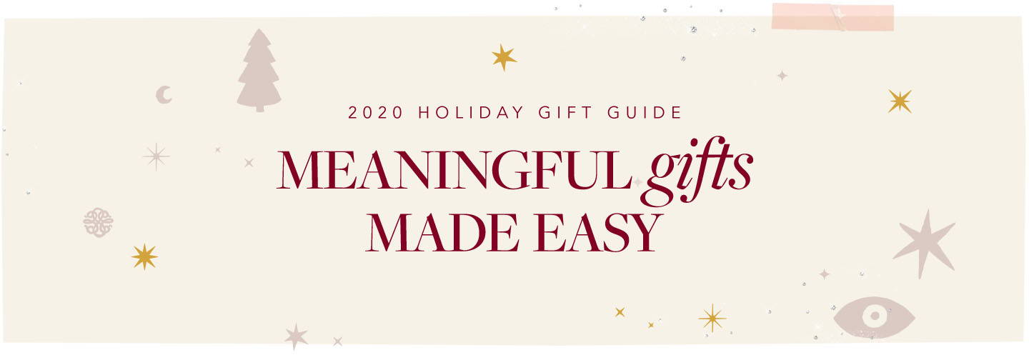 2020 Holiday gift guide - Meaningful gifts made easy