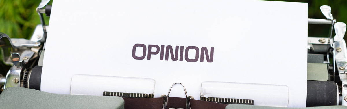 Opinion typed out on a typewriter