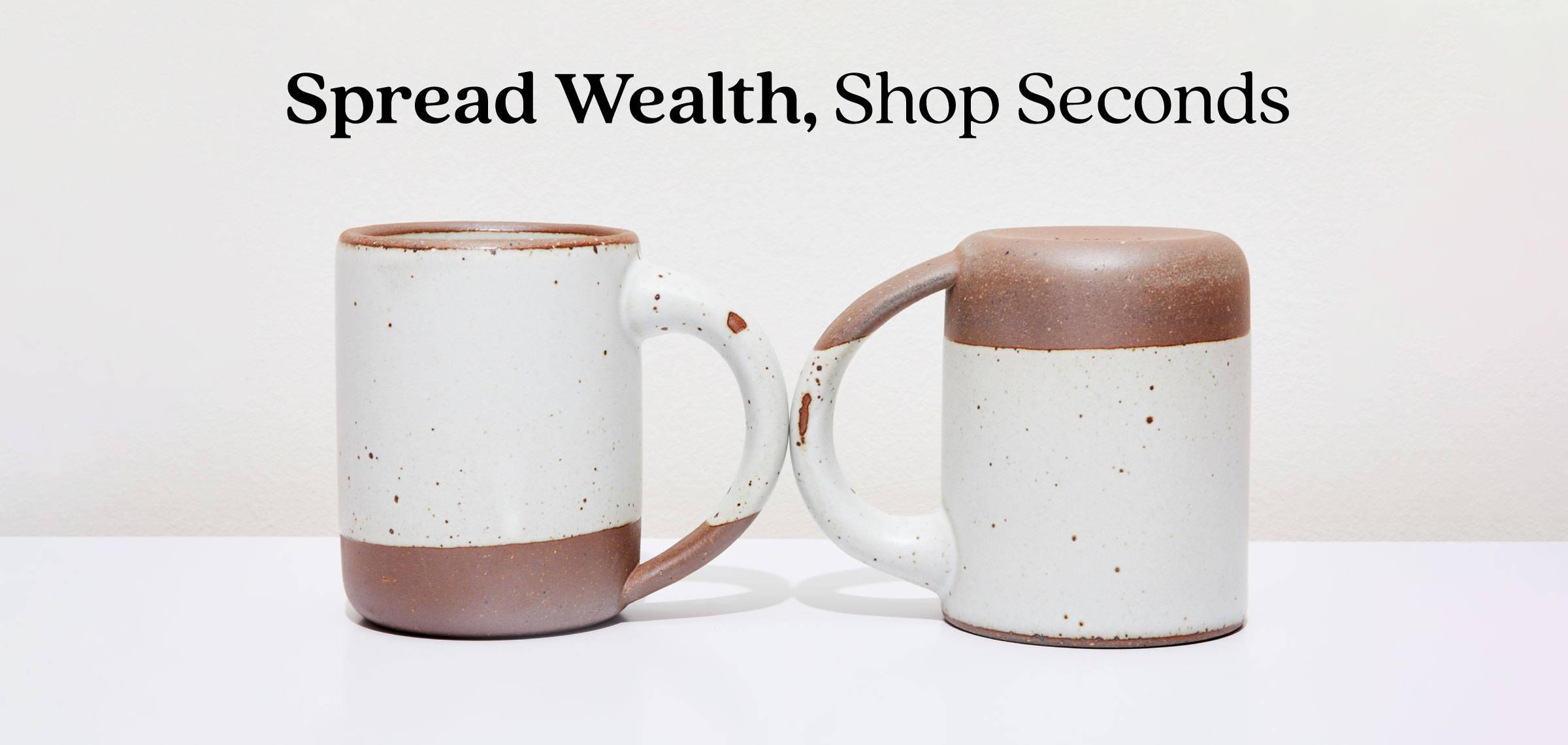 Spread wealth, shop seconds