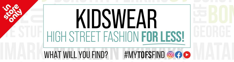 Kidswear High Street Fashion For Less