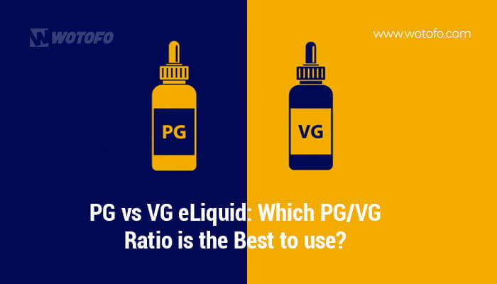 Pg Vs Vg Eliquid Best Pg Vg Ratio And Its Effect On Vaping