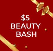 $5 Beauty Bash