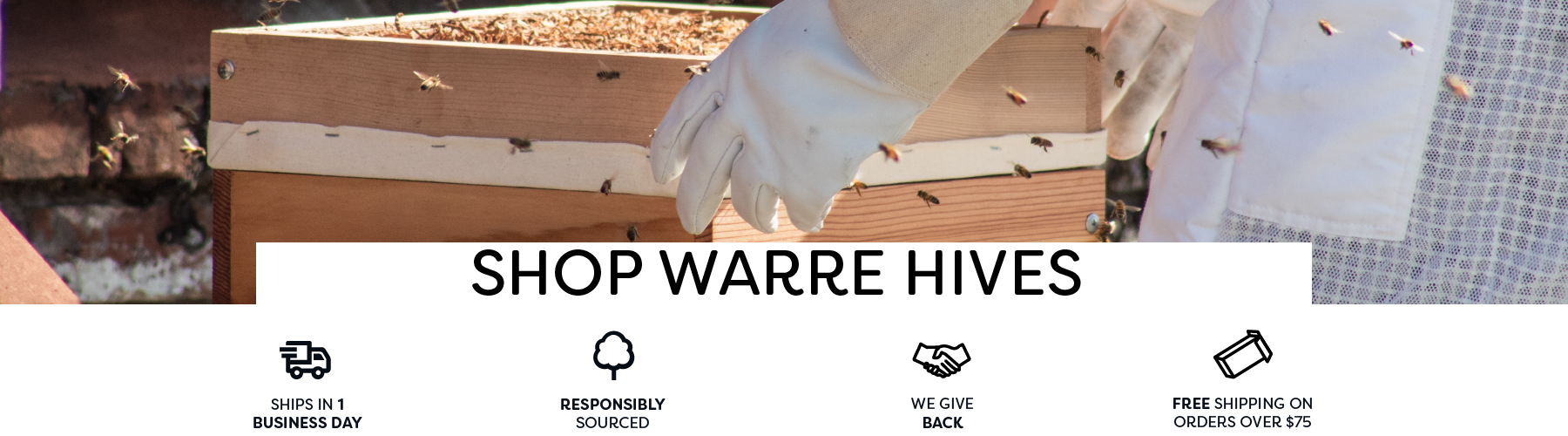 Warre hives and Warre beekeeping supplies for sale. Made from FSC certified, sustainable, sugar pine, douglas fir, or western red cedar.