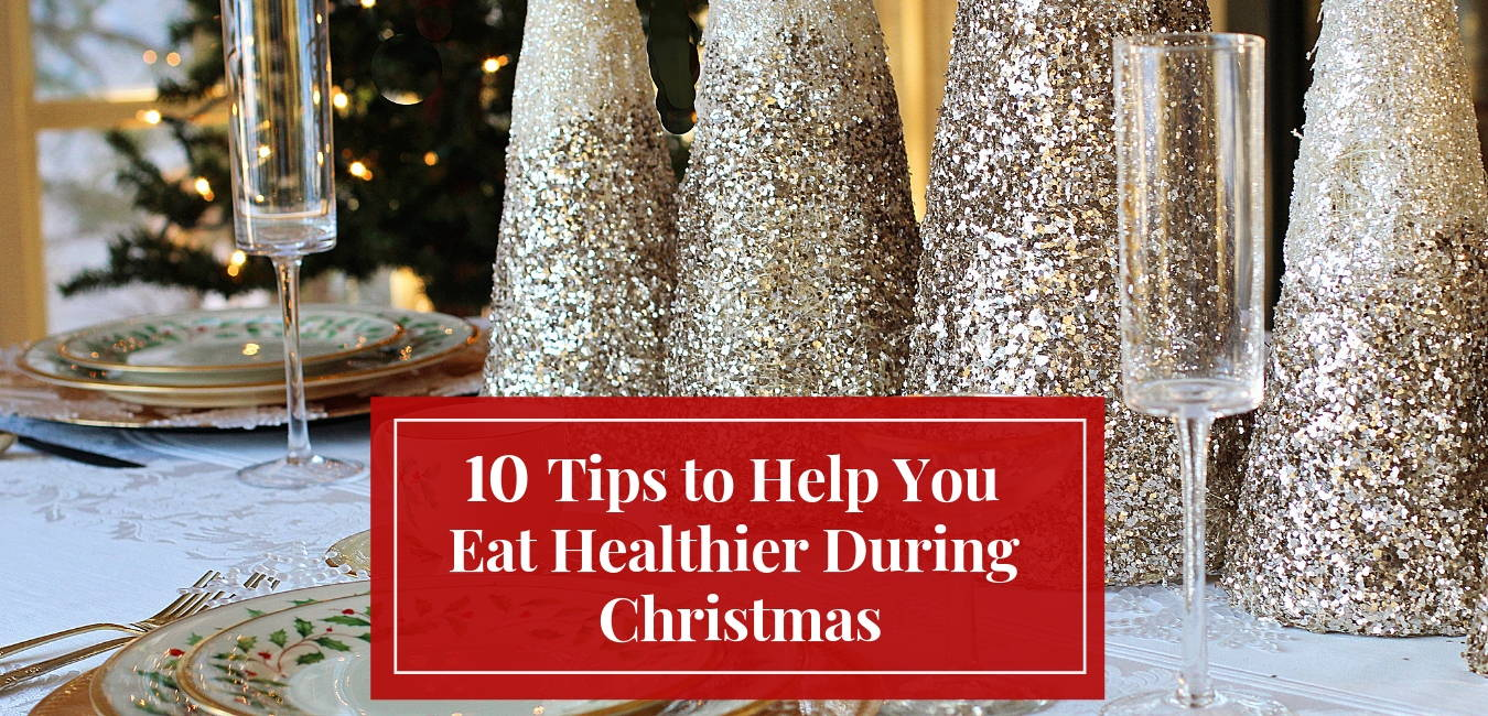 tips-to-help-you-eat-healthier-during-Christmas