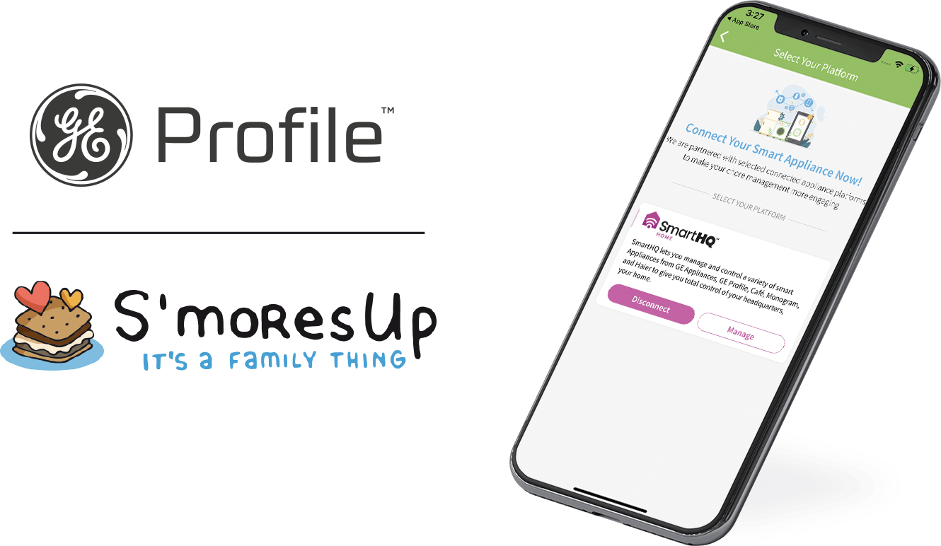 GE Profile and S'MoresUp - It's a Family Thing app partnership - Connect your smart appliance now with SmartHQ!
