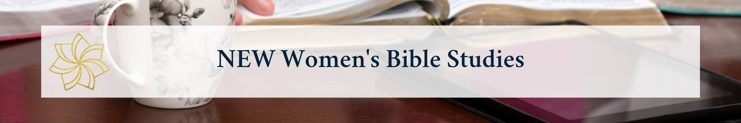 New Women's Bible Studies