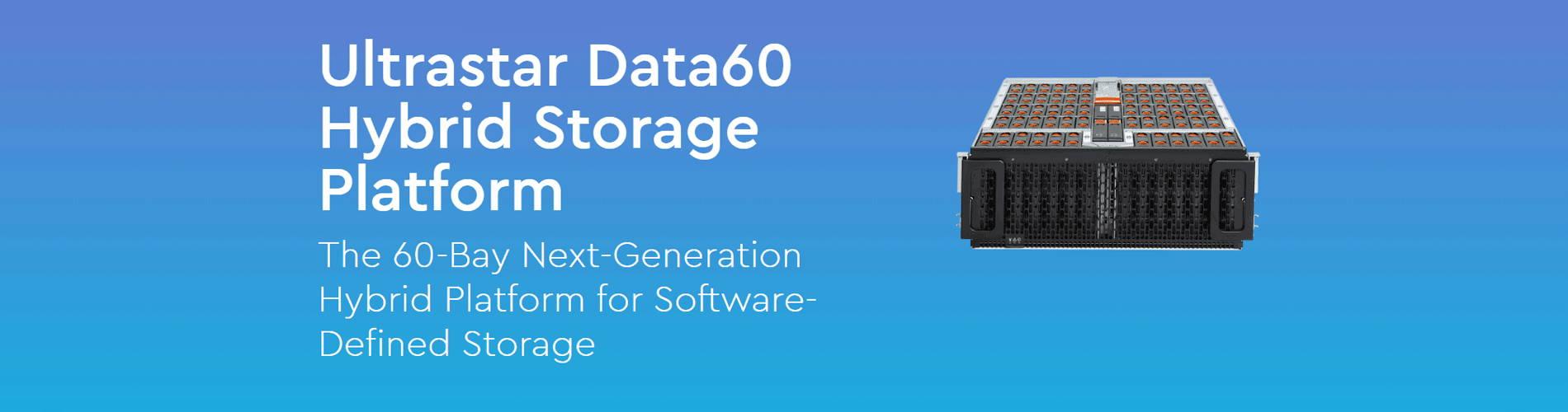 Ultrastar Data60 Hybrid Storage Platform