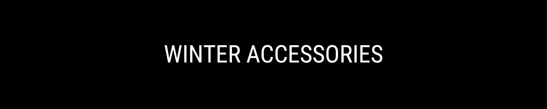 WINTER ACCESSORIES FOR WOMEN