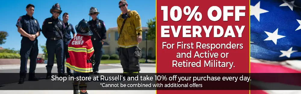10% OFF FOR FIRST RESPONDERS AND MILITARY