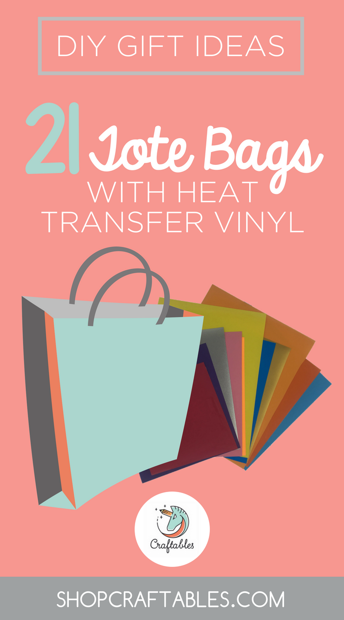 21 Diy Gift Ideas With Heat Transfer Vinyl Tote Bag Edition